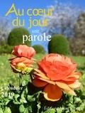 Robert Charbonneau et Véronique Sergent - Au coeur du jour une parole - Calendrier.