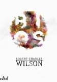 Robert Charles Wilson - Bios.