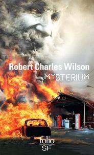 Robert Charles Wilson - Mysterium.