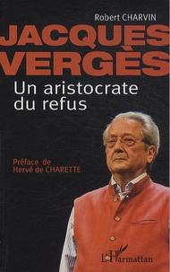 Jacques Vergès, un aristocrate du refus.pdf
