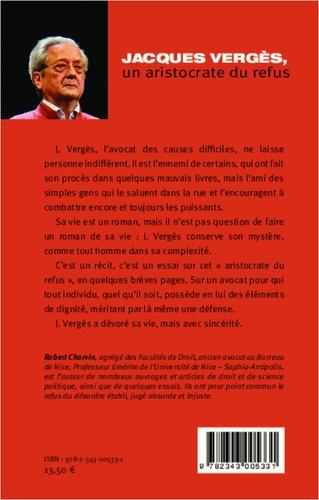 Jacques Vergès, un aristocrate du refus