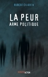 Robert Charvin - La peur - Arme politique.