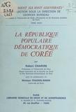 Robert Charvin - La République populaire démocratique de Corée.