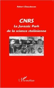 Robert Chaudenson - CNRS - Le Jurassik Park de la science stalinienne.