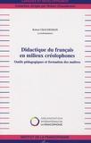 Robert Chaudenson - Didactique du francais en milieux créolophones - Outils pédagogiques et formation des maîtres.