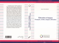 Robert Chaudenson - Education et langues - Français, créoles, langues africaines.