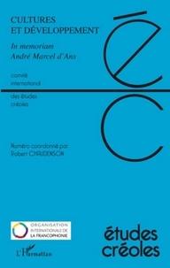 Robert Chaudenson - Etudes créoles N° 1 et 2/2008 : Cultures et développement - In memoriam André Marcel d'Ans.