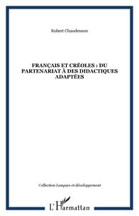 Robert Chaudenson - Français et créoles : du partenariat à des didactiques adaptées.