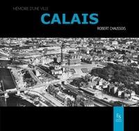 Robert Chaussois - Calais.
