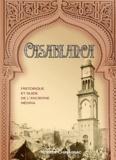 Robert Chavagnac - Casablanca historique et guide de l'ancienne Medina.