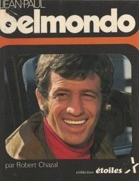 Robert Chazal et  Collectif - Jean-Paul Belmondo.