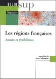 Robert Cheize et Sylvie Chédemail - Les régions françaises - Atouts et problèmes.