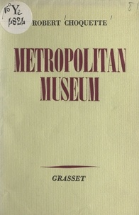 Robert Choquette et André Maurois - Metropolitan museum.