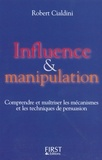 Robert Cialdini - Influence & manipulation.