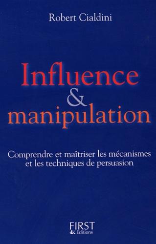 Influence & manipulation  édition revue et augmentée