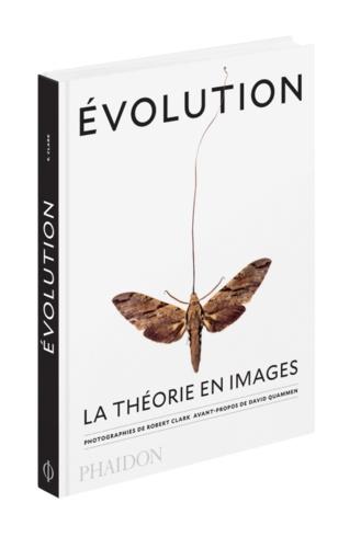 Robert Clark - Evolution - La théorie en images.