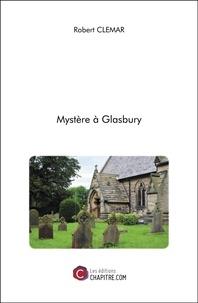 Robert CLEMAR - Mystère à Glasbury.