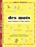 Robert Clément - Des mots : leurs couleurs et leurs sources - Chroniques d'une radio locale.