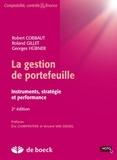 Robert Cobbaut et Roland Gillet - La gestion de portefeuille - Instruments, stratégie et performance.
