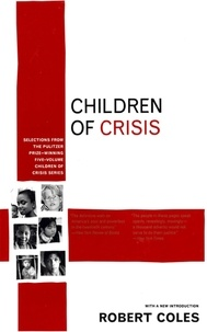 Robert Coles - Children of Crisis.