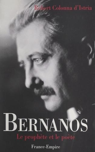 Bernanos, le prophète et le poète