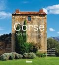 Robert Colonna d'Istria - Corse - Secrète et Insolite.