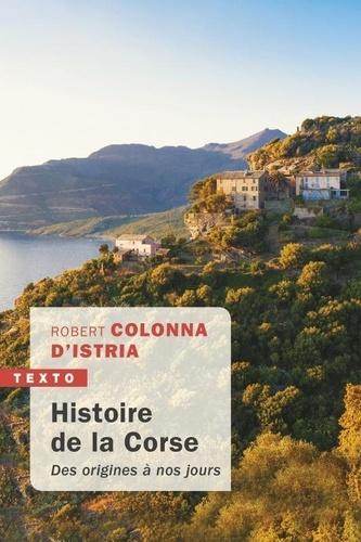 Histoire de la Corse. Des origines à nos jours