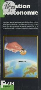 Robert Colonna d'Istria et Pierre Vallaud - Initiation à l'économie.