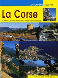 Robert Colonna d'Istria et Francis Rombaldi - La Corse.