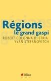 Robert Colonna d'Istria et Yvan Stefanovitch - Régions - le grand gaspi.