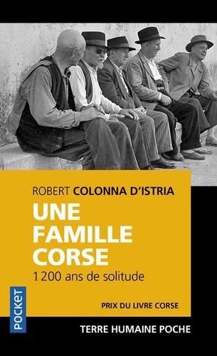 Une famille corse. 1 200 ans de solitude