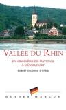 Robert Colonna d'Istria - Vallée du Rhin - En croisière de Mayence à Düsseldorf.