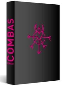 Robert Combas - Robert Combas - Les années 80-90.