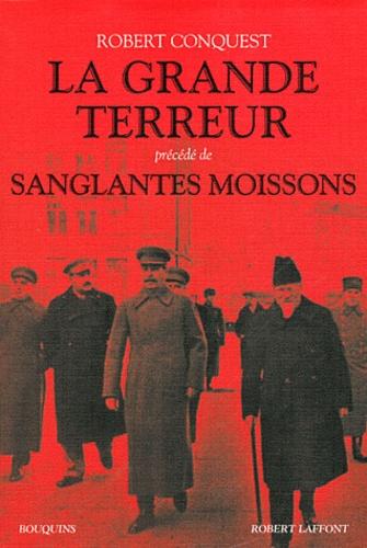 Robert Conquest - La grande terreur précédé de Sanglantes moissons - Les purges staliniennes des années 30, La collectivisation des terres en URSS.