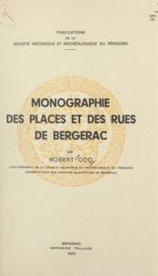 Robert Coq et Charles Lafon - Monographie des places et des rues de Bergerac.