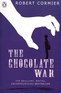 Robert Cormier - The Chocolate War.