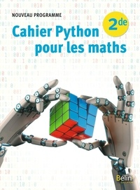 Robert Corne et Amaury Dheedene - Cahier Python pour les maths 2de.