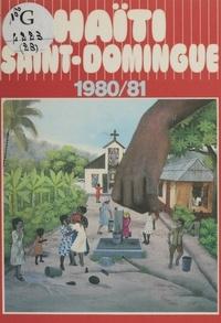 Robert Cornevin et Jean-Pierre Bruneau - Haïti, Saint-Domingue.