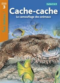 Cache-cache - Le camouflage des animaux Cycles 2 et 3 niveau 3.pdf