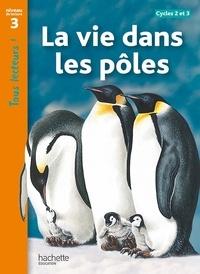 Robert Coupe - La vie dans les pôles - Niveau de lecture 3.