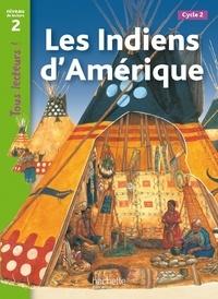 Robert Coupe - Les indiens d'Amérique - Niveau de lecture 2.