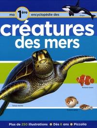 Robert Coupe - Ma première encyclopédie sur les créatures des mers.
