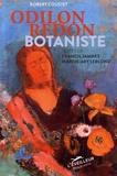 Robert Coustet et Francis Jammes - Odilon Redon botaniste.