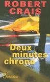 Robert Crais - Deux minutes chrono.