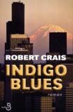 Robert Crais - Indigo Blues.