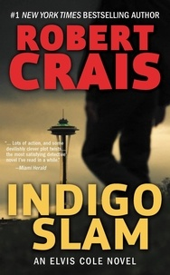 Robert Crais - Indigo Slam - An Elvis Cole Novel.