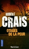 Robert Crais - Otages de la peur.
