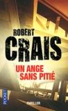 Robert Crais - Un ange sans pitié.