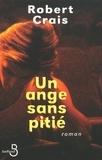 Robert Crais et Jacques-André Trine - BELFOND NOIR  : Un ange sans pitié.