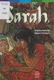 Robert Crichton et Brigitte Peskine - Sarah, l'enfant perdue.